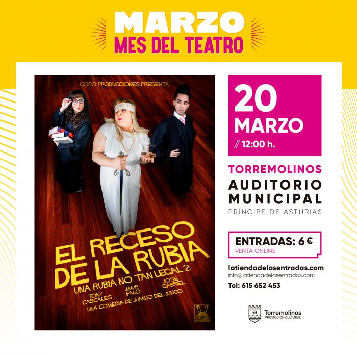 'El Receso de la Rubia' llega este sábado como la tercera obra del ciclo ''Marzo, mes del teatro''