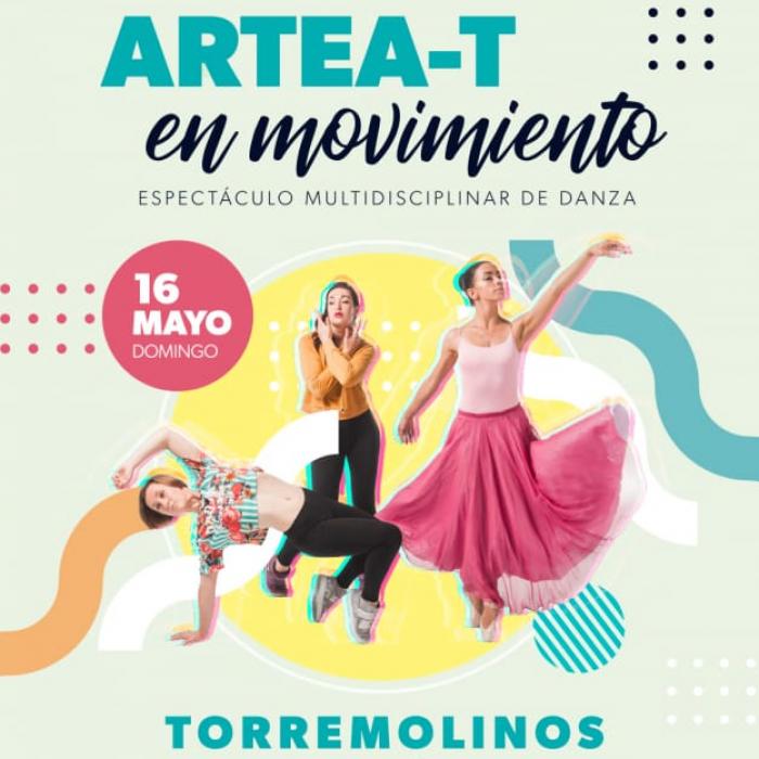 El Auditorio Municipal de Torremolinos acoge este domingo el espectáculo de Danza `Artea-T en Movimiento´